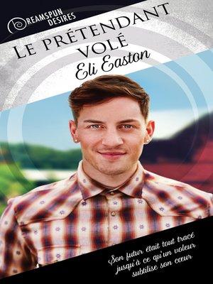 cover image of Le prétendant volé