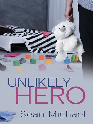 cover image of Unlikely Hero