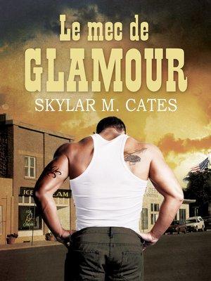 cover image of Le mec de Glamour