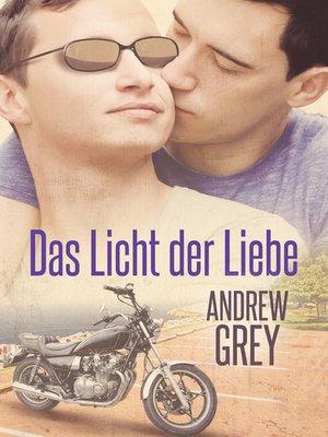cover image of Das Licht der Liebe