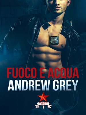 cover image of Fuoco e acqua