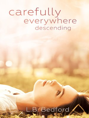 cover image of carefully everywhere descending