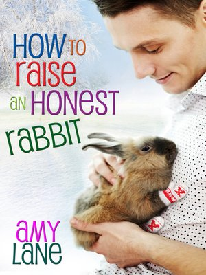 cover image of How to Raise an Honest Rabbit