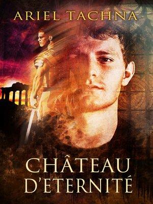 cover image of Chateau d'Eternité