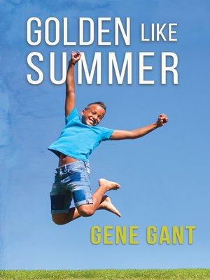 cover image of Golden Like Summer
