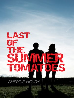 cover image of Last of the Summer Tomatoes