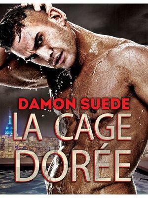 cover image of La cage dorée