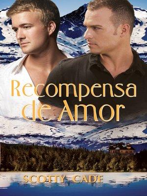 cover image of Recompensa de Amor