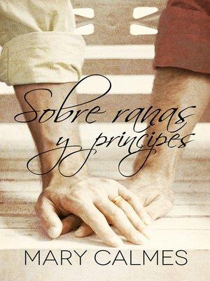 cover image of Sobre ranas y príncipes