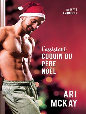 cover image of L'assistant coquin du Père Noël