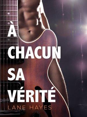 cover image of À chacun sa vérité