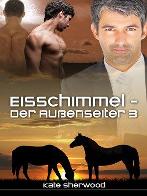 cover image of Eisschimmel--Der Außenseiter 3