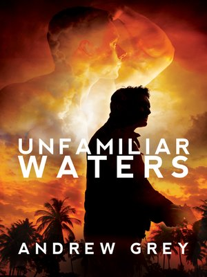 cover image of Unfamiliar Waters
