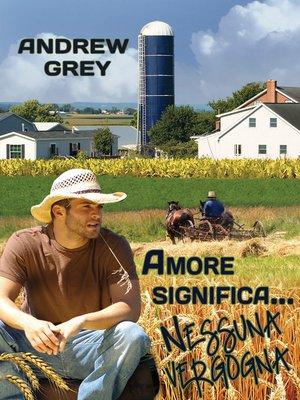 cover image of Amore significa... Nessuna Vergogna (Love Means...No Shame)