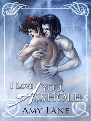 cover image of I Love You, Asshole!