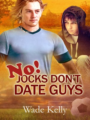 cover image of No! Jocks Don't Date Guys