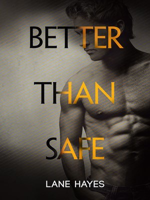 cover image of Better Than Safe