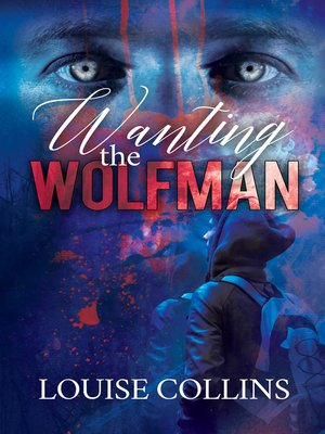 cover image of Wanting the Wolfman