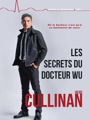 cover image of Les secrets du Docteur Wu