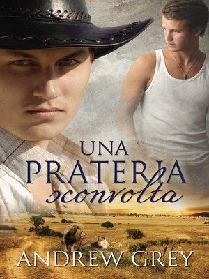 cover image of Una prateria sconvolta (A Troubled Range)