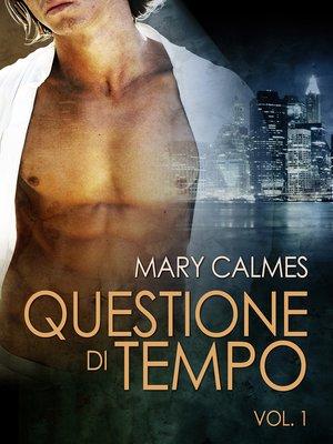cover image of Questione di tempo Volume 1