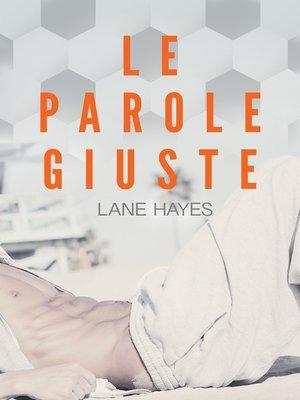 cover image of Le parole giuste