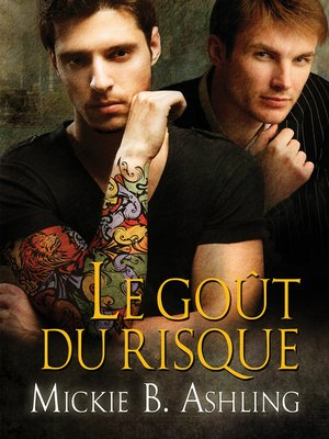 cover image of Le Goût du risque