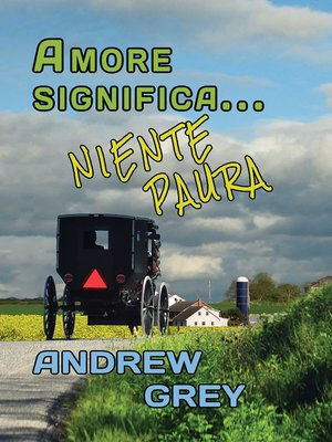 cover image of Amore significa... niente paura