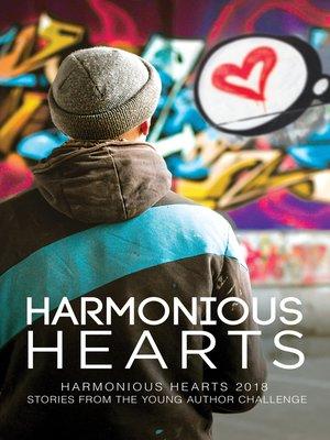 cover image of Harmonious Hearts 2018--Stories from the Young Author Challenge