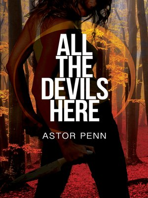 cover image of All the Devils Here