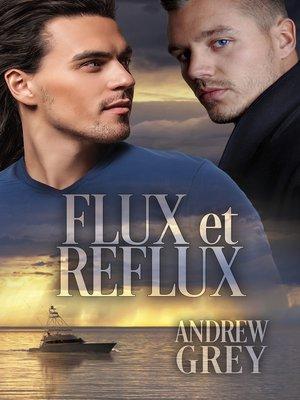 cover image of Flux et reflux