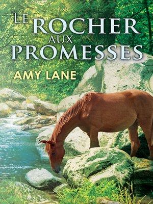 cover image of Le Rocher aux Promesses