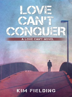 cover image of Love Can't Conquer