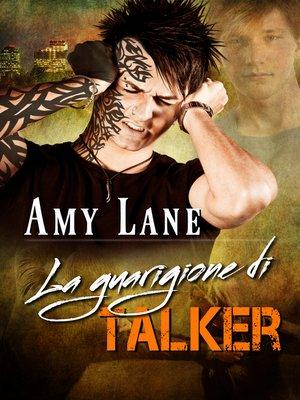 cover image of La guarigione di Talker (Talker's Graduation)