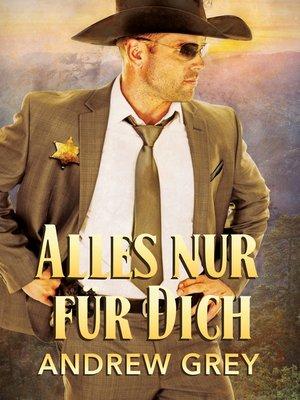 cover image of Alles nur für Dich