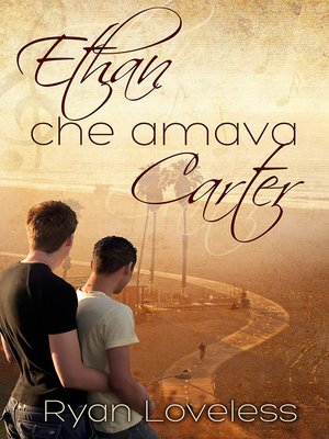 cover image of Ethan che amava Carter