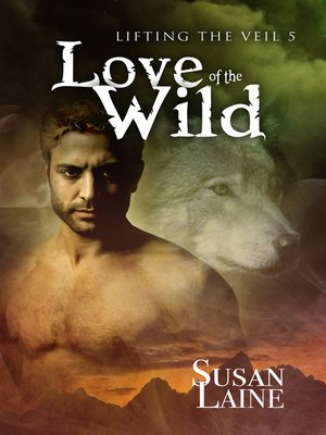 cover image of Love of the Wild