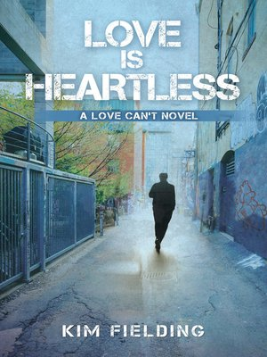 cover image of Love Is Heartless