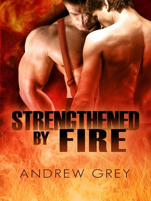 cover image of Strengthened by Fire