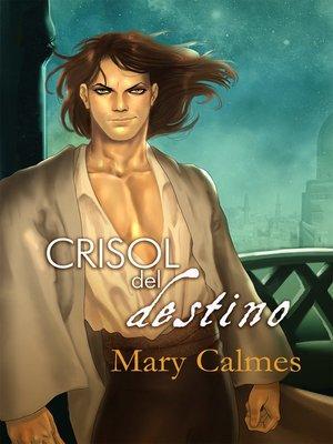 cover image of Crisol del destino