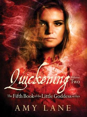 cover image of Quickening, Volume 2
