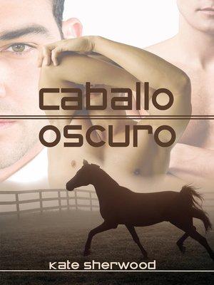 cover image of Caballo Oscuro (Dark Horse)