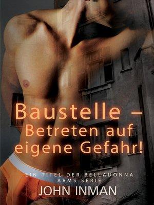 cover image of Baustelle – Betreten auf eigene Gefahr!