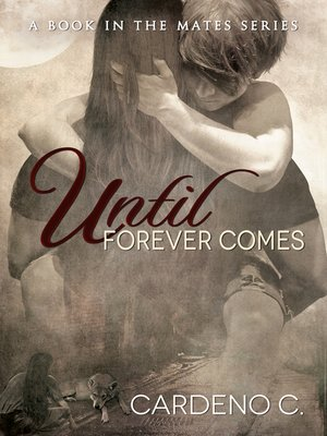 cover image of Until Forever Comes