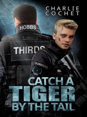 cover image of Catch a Tiger by the Tail