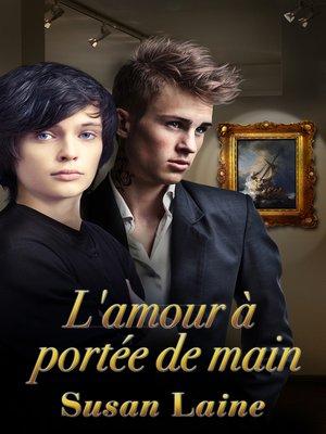 cover image of L'amour à portée de main