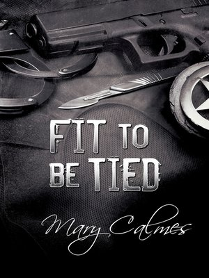 cover image of Fit to Be Tied