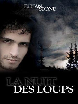 cover image of La nuit des loups