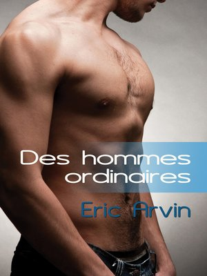 cover image of Des Hommes Ordinaires