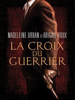cover image of La croix du guerrier
